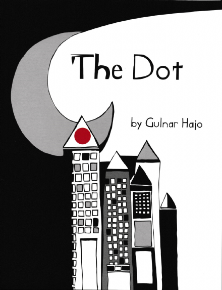 The Dot - by Gulnar Hajo - translated by Ruth Ahmedzai Kemp